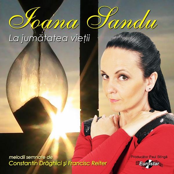 Ioana Sandu, La jumatatea vietii, fata (1)