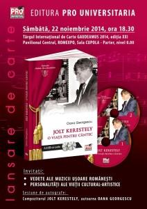 AFIS Lansare carte JOLT KERESTELY.O VIATA PENTRU   CANTEC
